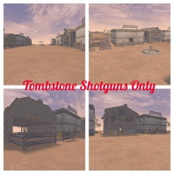 Tombstone Shotguns Only