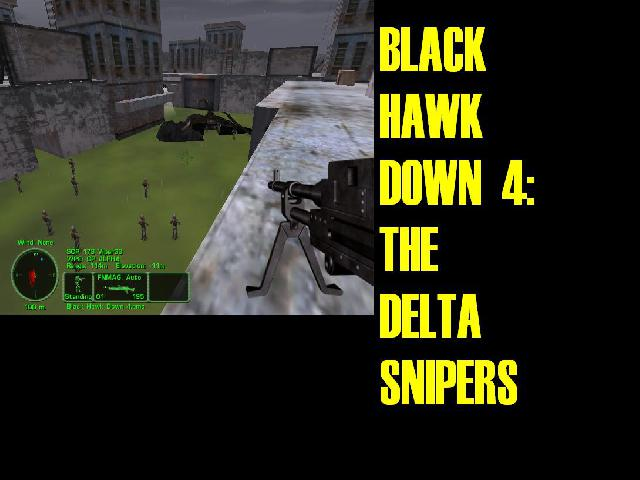 Black Hawk Down 4:The Delta Snipers