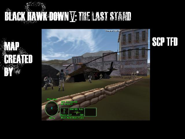 Black Hawk Down V: The Last Stand (Updated)