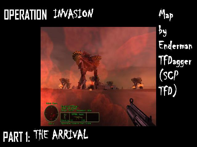 Operation Invasion Part 1: The Arrival